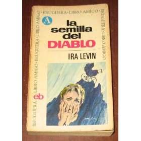 LA SEMILLA DEL DIABLO. IRA LEVIN